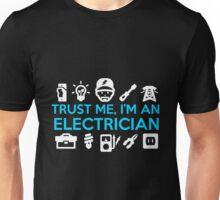 Electrician - I'm An Electrician Unisex T-Shirt