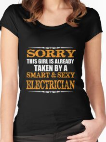 Electrician - Sorry This Girl Is Already Taken By A Smart And Sexy Electrician Women's Fitted Scoop T-Shirt