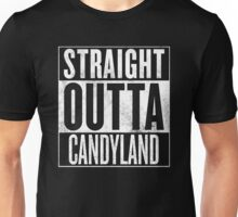 Straight Outta CandyLand Unisex T-Shirt