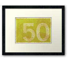 50 Framed Print