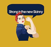 Strong is the new Skinny by Boogiemonst