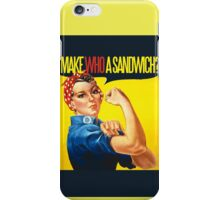Feminist Make WHO a sandwich iPhone Case/Skin