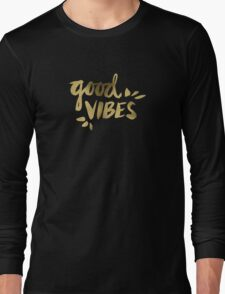 Good Vibes - Gold Ink Long Sleeve T-Shirt