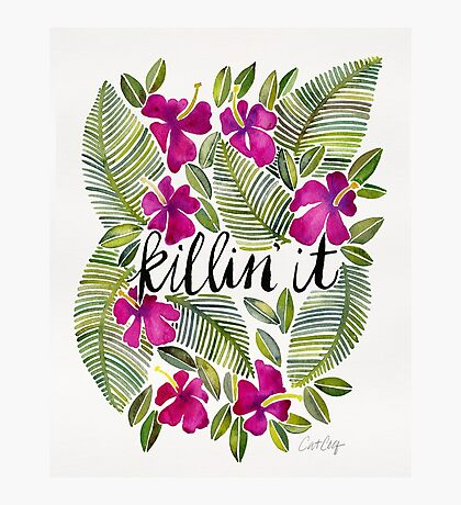 Killin' It – Tropical Pink Photographic Print