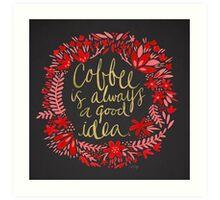Coffee on Charcoal Art Print