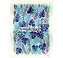 Tropical Wanderlust – Blue Poster