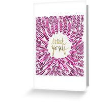 Treat Yo Self – Gold & Pink Greeting Card