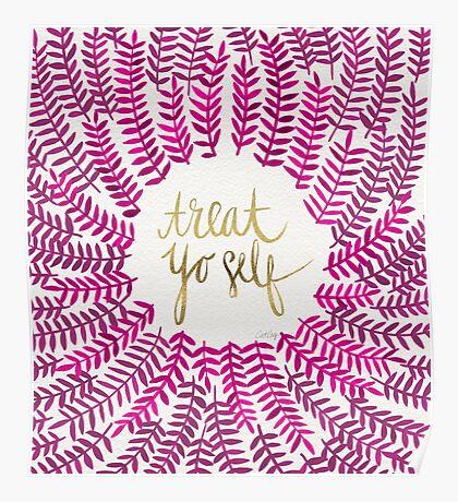 Treat Yo Self – Gold & Pink Poster