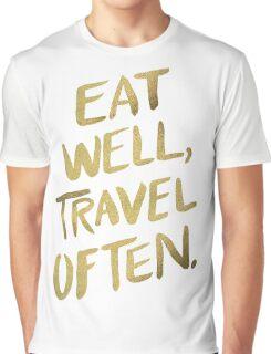 Eat Well, Travel Often – Gold Graphic T-Shirt