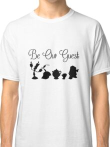Be Our Guest Classic T-Shirt