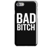 Bad Bitch (White) iPhone Case/Skin