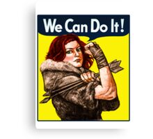 Ygritte Can Do It Canvas Print