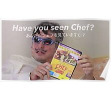 "Filthy Frank "" Have you seen Chef? "" Poster"