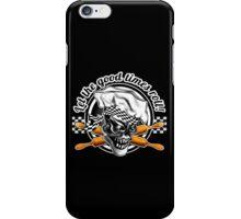 Baker Skull 5: Let the good times roll! iPhone Case/Skin