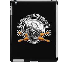 Baker Skull 5: Let the good times roll! iPad Case/Skin