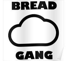 #BreadGangEnterprises Poster