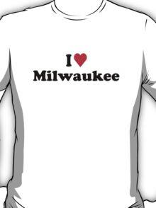 I Heart Love Milwaukee T-Shirt