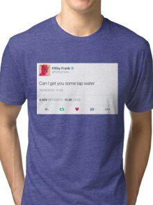 Filthy Frank Tap Water Tri-blend T-Shirt
