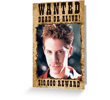 Buffy Oz Seth Green Wanted 2 Greeting Card