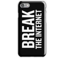 Break the Internet (White) iPhone Case/Skin