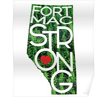 Fort Mac Strong - Alberta Wildfire Support Poster