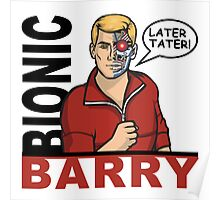 Bionic Barry Poster