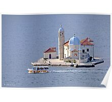 ..Kotor bay.. a Church in the Sea Poster