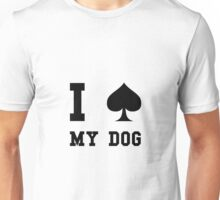 Spade My Dog Unisex T-Shirt