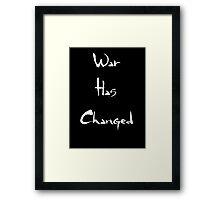 War has Changed Framed Print