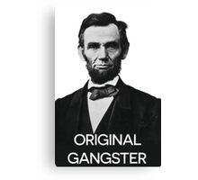 Abraham Lincoln Orignal Gangster Canvas Print