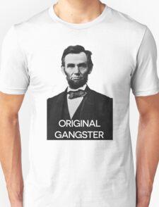 Abraham Lincoln Orignal Gangster T-Shirt