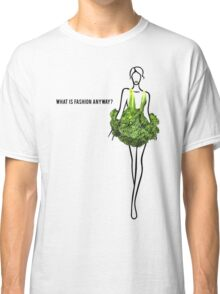 What Is Fashion Anyway? Broccoli. Classic T-Shirt