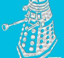"""Dalek """"Exterminate!"""" by Taylor Katz"""