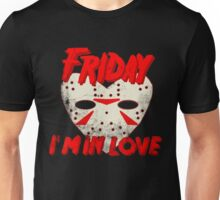 Friday I'm In Love Unisex T-Shirt