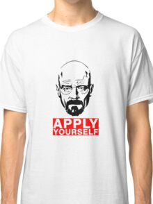 Apply Yourself Classic T-Shirt