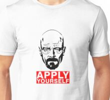 Apply Yourself Unisex T-Shirt