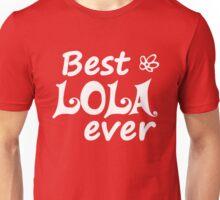 Best Lola Ever - World's Greatest Filipino Grandma Ever Unisex T-Shirt