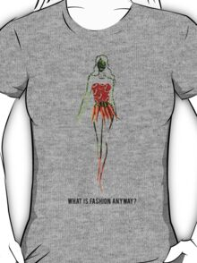 What Is Fashion Anyway? Vegetables T-Shirt