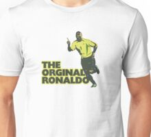 The Orginal Ronaldo Unisex T-Shirt