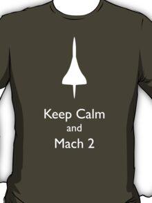 Keep Calm and Mach 2 T-Shirt