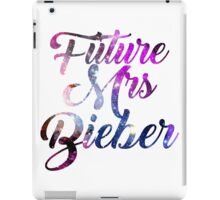 Future Mrs Bieber - Justin Bieber  iPad Case/Skin