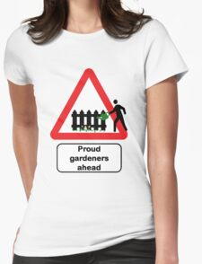 Proud Gardeners Ahead Womens Fitted T-Shirt