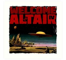 Altair IV... Welcome Art Print