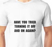 Turning Off On Unisex T-Shirt