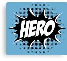 Hero, Comic, Superhero, Super, Winner, Superheroes, Chef, Boss Canvas Print