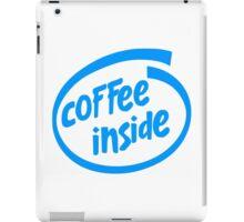 Coffee inside iPad Case/Skin
