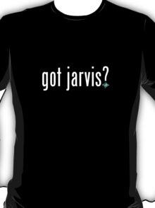 Got JARVIS? T-Shirt