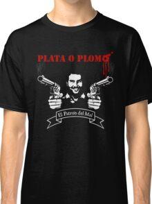 "PLATA O PLOMO ""Pablo Escobar"" Classic T-Shirt"