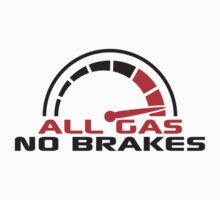 All gas No. brakes speedometer quick Turbo T-Shirt