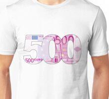 500 EUROS Unisex T-Shirt